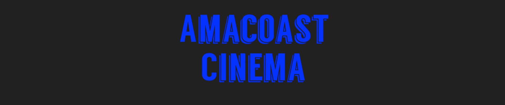 Amacoast Cinema